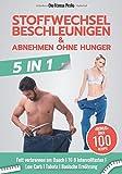 Stoffwechsel beschleunigen & abnehmen ohne Hunger: Neues 5in1 BUCH! Fett verbrennen am Bauch I 16 8...