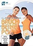 Bauch Beine Po - Minus 5 Kilo in 3 Wochen (Bodyforming & Fett verbrennen - mit...