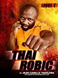 Thai Robic - Level 1