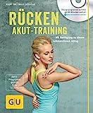 Rücken-Akut-Training (mit DVD): Mit Bewegung zu einem schmerzfreien Alltag (GU Multimedia Körper,...