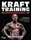 Krafttraining – Die Enzyklopädie: 381 Übungen und 116 Trainingsprogramme für optimalen...